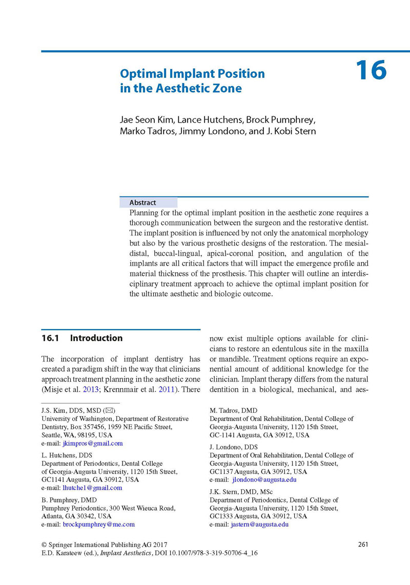 Dr. Kim published Optimal Implant position in the aesthetic zone chapter in Implant Aesthetics book